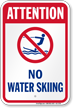 Attention No Water Skiing Water Safety Sign