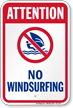 Attention No Windsurfing Water Safety Sign