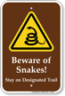 Beware Of Snakes Warning Sign