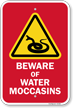 Beware Of Water Moccasins Sign