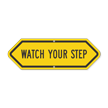 Bi-Directional Watch Your Step Safety Sign