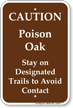 Caution Poison Oak Stay On Trails Sign