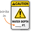 Caution Water Depth Write In Sign