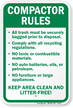 Compactor Rules keep area clean, litter free Sign