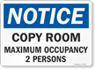 Copy Room Maximum Occupancy Select Number Of Persons Sign