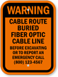Custom Warning Cable Route Buried Sign