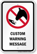 Custom Do Not Feed Horse Warning Sign