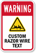 Custom Razor Wire Warning Sign