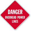 Overhead Power Lines Danger Sign