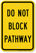 Do Not Block Pathway Parking Control Sign