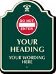 Custom Do Not Enter Palladio Sign With Motif