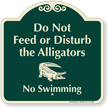 Do Not Feed or Disturb Alligators Signature Sign