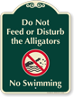 Do Not Feed Alligators, No Swimming Signature Sign