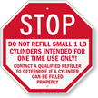 Do Not Refill Small 1 Lb Cylinders Stop Sign