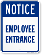 Employee Entrance Notice Sign