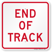 End Of Track, Railroad Safety Sign