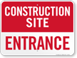 Entrance Construction Site Sign