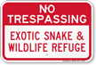 Exotic Snake And Wildlife Refuge Sign