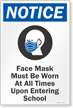 Face Mask Must Be Worn Upon Entering School Sign Panel