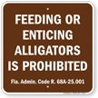 Feeding or Enticing Alligators Is Prohibited Sign
