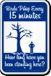 Birds Poop Every 15 Minutes Funny Poop Sign