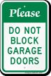 Please Do Not Block Garage Doors Sign