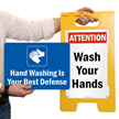 Hand Washing Is Your Best Defence Sign