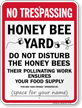 Honey Bee Yard Do Not Disturb Honeybees Sign