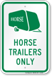 Horse Trailers Only Sign