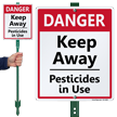 Keep Away Pesticides In Use Lawnboss Sign