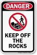 Keep Off The Rocks Osha Sign