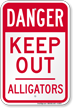 Keep Out Alligators Danger Sign