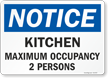 Kitchen Maximum Occupancy Select Number Of Persons Sign