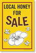 Local Honey For Sale Sign Panel