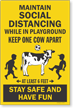 Maintain Social Distancing While In Playground Sign Panel