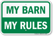 My Barn My Rules Horse Sign