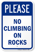No Climbing On Rocks Sign