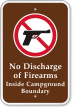No Discharge Of Firearms Inside Campground Boundary Sign