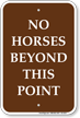 No Horses Beyond This Point Campground Sign