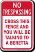No Trespassing Fence Sign