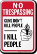 No Trespassing Funny Security Sign