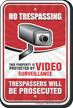No Trespassing Property Video Surveillance Sign