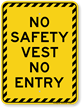 No Safety Vest No Entry Sign