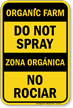 Organic Farm Do Not Spray Bilingual Sign