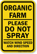 Organic Farm Please Do Not Spray Sign