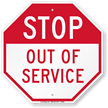 STOP Out Of Service Sign