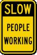 Slow Work In Progress Sign