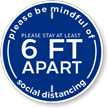 Please Be Mindful Of Social Distancing Stay 6 Ft Sign