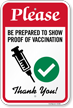 Please Be Prepared To Show Proof Of Vaccination Sign