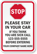 Please Stay in Car If Sick Custom Medical Safety Sign